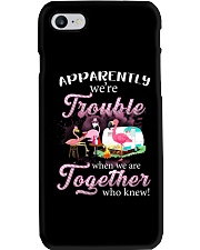 WE'RE TROUBLE WHEN WE ARE TOGETHER Phone Case thumbnail