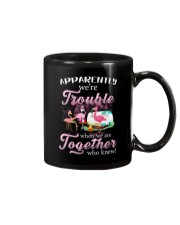 WE'RE TROUBLE WHEN WE ARE TOGETHER Mug thumbnail