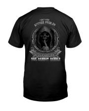 ATTITUDE PROBLEM Classic T-Shirt back
