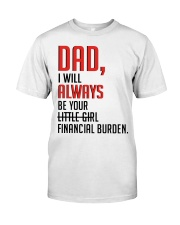 PERFECT GIFT FOR YOUR DAD Classic T-Shirt thumbnail