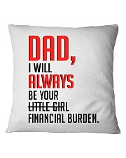 PERFECT GIFT FOR YOUR DAD Square Pillowcase thumbnail