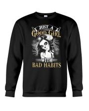 JUST A GOOD GIRL WITH BAD HABITS Crewneck Sweatshirt thumbnail