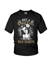 JUST A GOOD GIRL WITH BAD HABITS Youth T-Shirt thumbnail