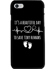 IT'S A BEAUTIFUL DAY TO SAVE TINY HUMANS Phone Case thumbnail