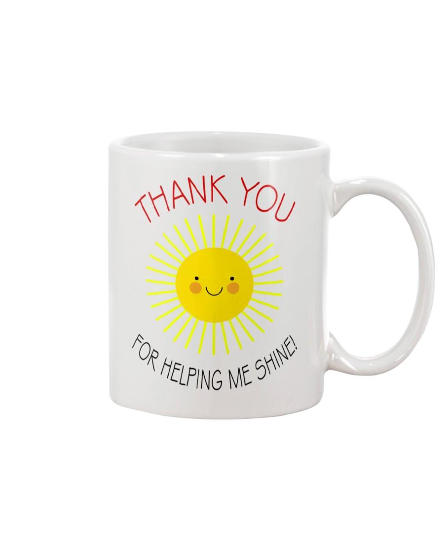 THANK YOU FOR HELPING ME SHINE Mug