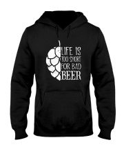Life is too short for bad beer Hooded Sweatshirt thumbnail