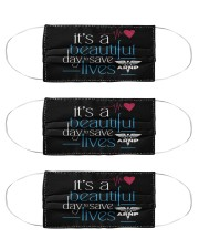 It's A Beautiful Day To Save Lives ARNP Cloth Face Mask - 3 Pack front