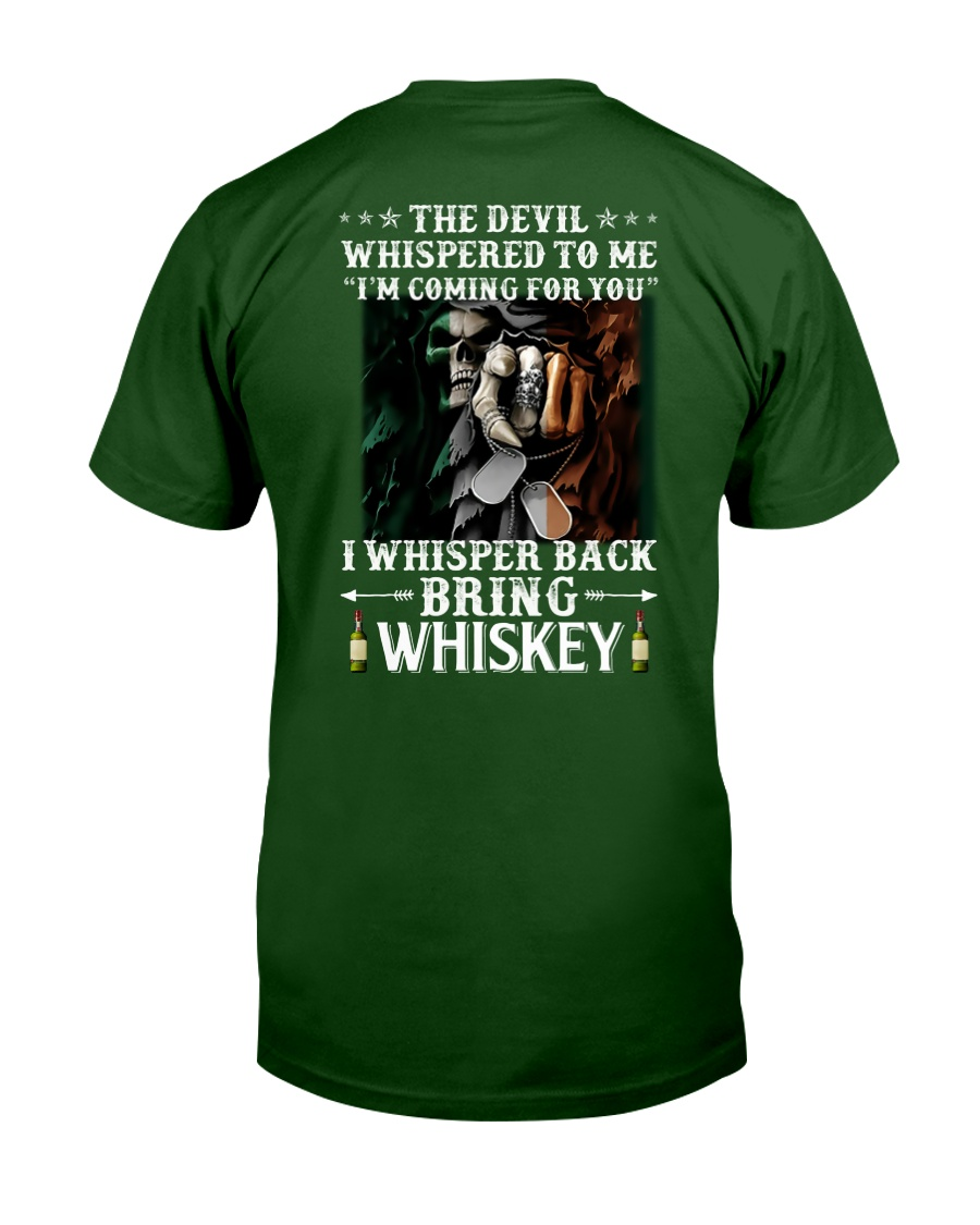 Bring whiskey Classic T-Shirt