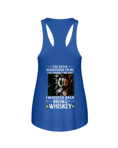 Bring whiskey