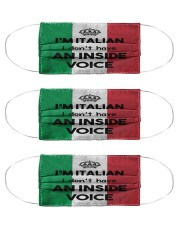 I'm Italian I Don't Have An Inside Voice  Cloth Face Mask - 3 Pack front