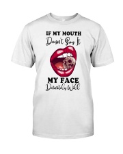 MY MOUTH Classic T-Shirt front