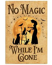 NO MAGIC WHILE I'M GONE 11x17 Poster front