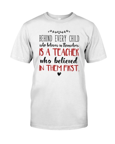 BEHIND EVERY CHILD IS A TEACHER