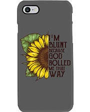 I'M BLUNT BECAUSE GOD ROLLED ME THAT WAY Phone Case thumbnail