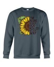 I'M BLUNT BECAUSE GOD ROLLED ME THAT WAY Crewneck Sweatshirt thumbnail