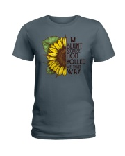I'M BLUNT BECAUSE GOD ROLLED ME THAT WAY Ladies T-Shirt thumbnail