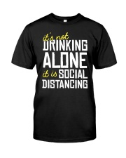 DRINKING ALONE Classic T-Shirt front