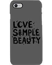LOVE SIMPLE BEAUTY Phone Case thumbnail