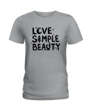 LOVE SIMPLE BEAUTY Ladies T-Shirt thumbnail