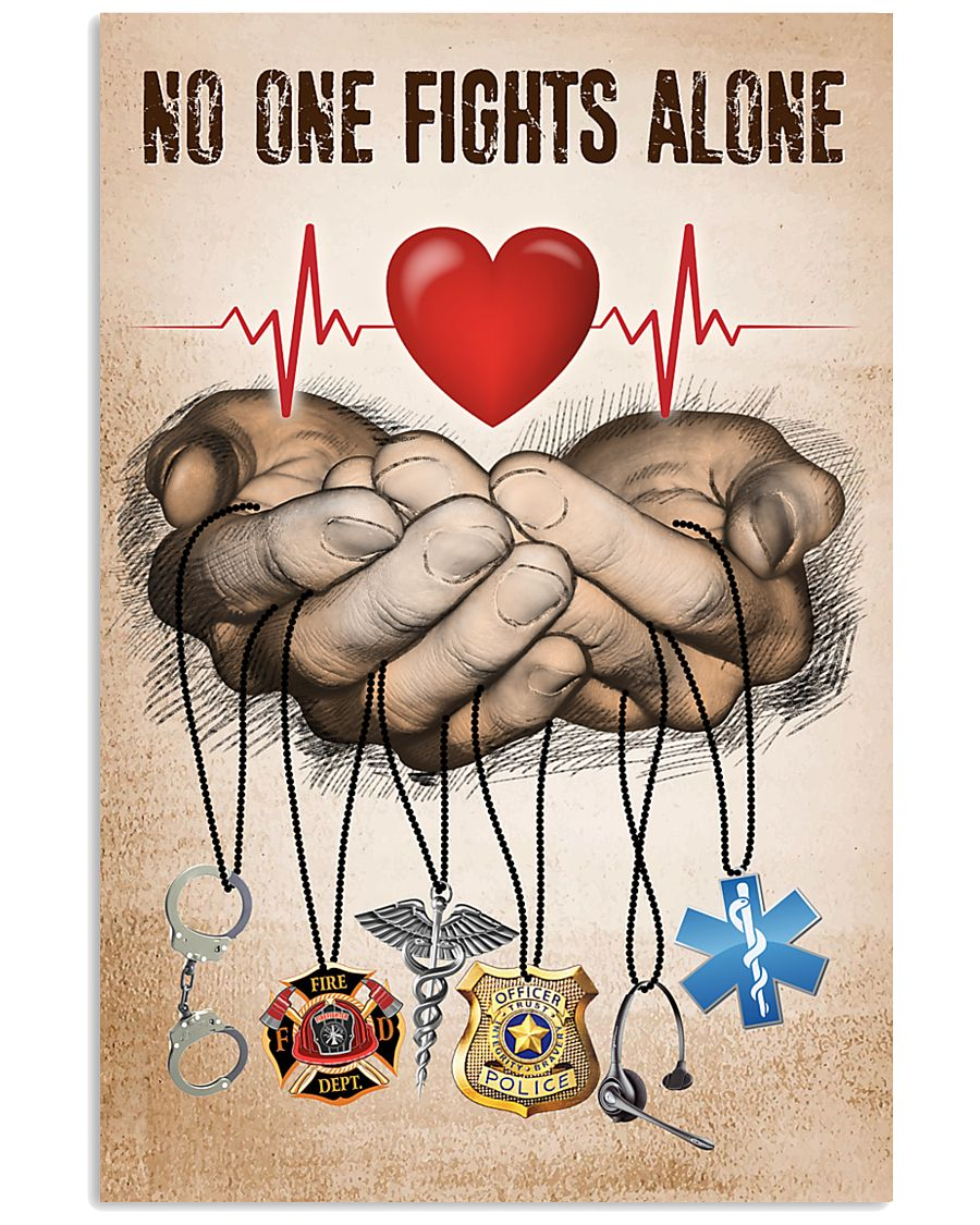 NO ONE FIGHTS ALONE POSTER 24x36 Poster