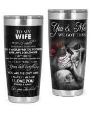 YOU AND ME WE GOT THIS SKULL 20oz Tumbler front