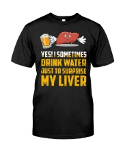 BEER SURPRISE MY LIVER Classic T-Shirt front