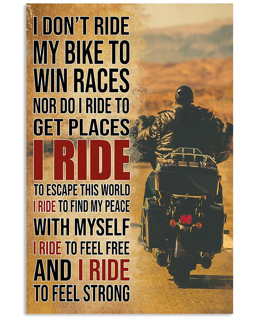 I RIDE TO FEEL STRONG 16x24 Poster