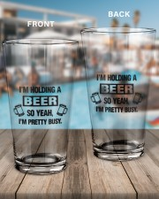 I'M HOLDING A BEER 16oz Pint Glass aos-16oz-pint-glass-lifestyle-front-15