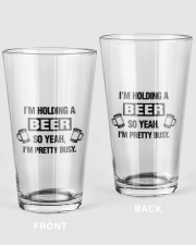 I'M HOLDING A BEER 16oz Pint Glass front