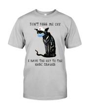 Don't Piss Me Off Classic T-Shirt thumbnail