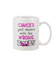 CANCER JUST MESSED WITH THE WRONG BOOBS Mug front