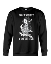 MY TATTOOS DON'T LIKE YOU EITHER Crewneck Sweatshirt thumbnail