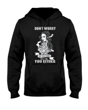 MY TATTOOS DON'T LIKE YOU EITHER Hooded Sweatshirt thumbnail
