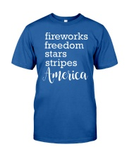 Great idea for Independence Day Classic T-Shirt front