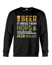 BEER IS MADE FROM HOPS  Crewneck Sweatshirt thumbnail