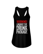 WARNING  - I BOUGHT THE DRINK PACKAGE Ladies Flowy Tank thumbnail