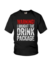 WARNING  - I BOUGHT THE DRINK PACKAGE Youth T-Shirt thumbnail