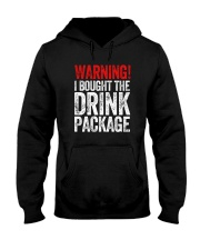 WARNING  - I BOUGHT THE DRINK PACKAGE Hooded Sweatshirt thumbnail