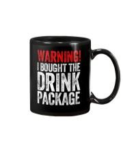 WARNING  - I BOUGHT THE DRINK PACKAGE Mug thumbnail