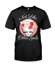 Not like other girls Classic T-Shirt front