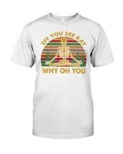 EFF YOU 2 T-SHIRT Classic T-Shirt front