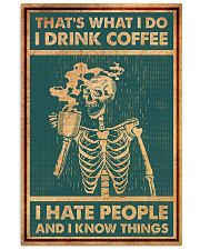 DRINK COFFEE AND HATE PEOPLE 16x24 Poster front