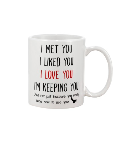 MEET YOU TO LOVE YOU MUG