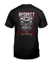 BIKER RESPECT IS EARNED T-SHIRT Classic T-Shirt back