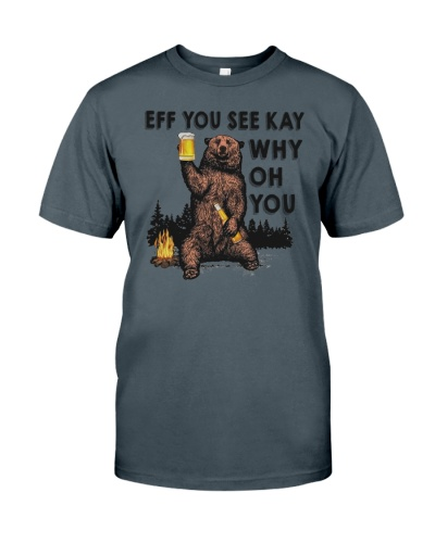 EFF YOU BEAR T-SHIRT