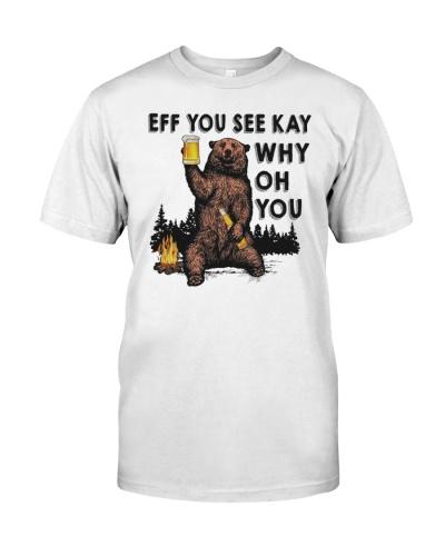 EFF YOU BEAR T-SHIRT