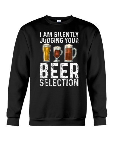 I'M SILENTLY JUDGING YOUR BEER SELECTION