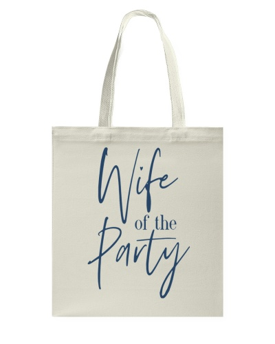 WIFE OF THE PARTY