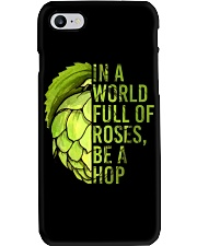 IN A WORLD FULL OF ROSES BE A HOP Phone Case thumbnail