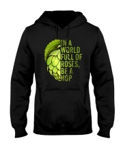 IN A WORLD FULL OF ROSES BE A HOP Hooded Sweatshirt thumbnail